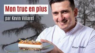 Mon truc en plus: l'astuce cuisine de Kevin Villaret, chef du Bois Sauvage à Hérémence