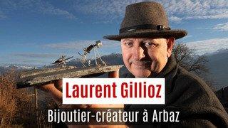 Laurent Gillioz, bijoutier créateur à Arbaz