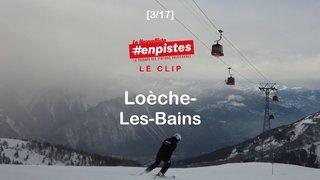 #enpistes à Loèche-Les-Bains | 02.01.21