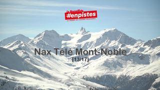 Lancement #enpistes Nax | 13.03.2021