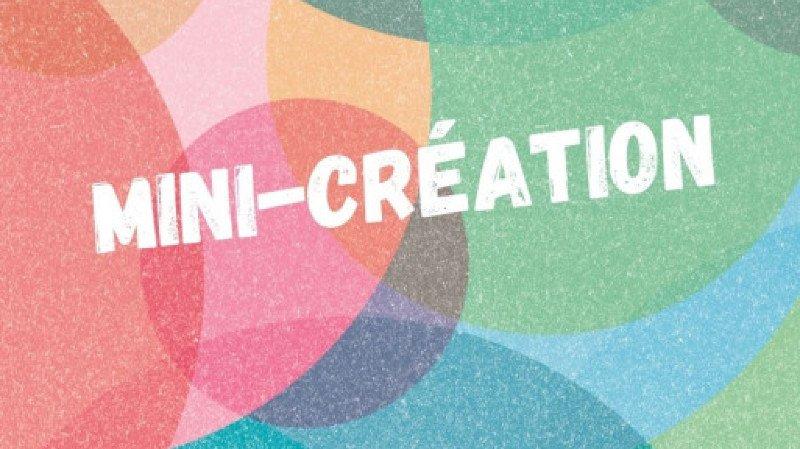Mini-Création