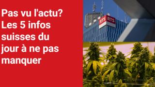 Les 5 infos à retenir dans l'actu suisse de ce jeudi 1er juillet