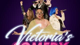 Victoria's Comedy
