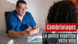 Prévention cambriolages: la police expertise votre villa