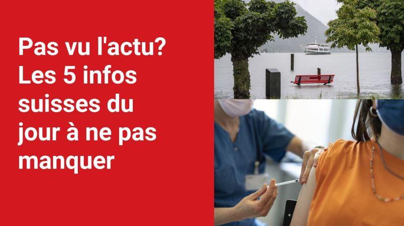 Les 5 infos à retenir dans l'actu suisse de ce mardi 13 juillet