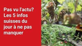 Les 5 infos à retenir dans l'actu suisse de ce mardi 27 juillet