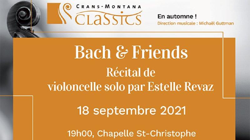 Bach & Friends  Estelle Revaz, violoncelle