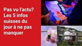Les 5 infos à retenir dans l'actu suisse de ce mardi 7 septembre