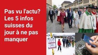 Les 5 infos à retenir dans l'actu suisse de ce vendredi 10 septembre