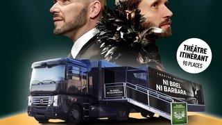 Ni Brel ni Barbara - Le truck tour