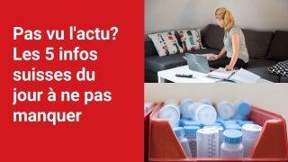 Les 5 infos à retenir dans l'actu suisse de ce jeudi 2 septembre