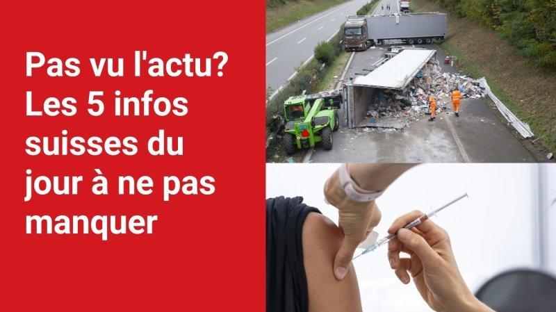 Les 5 infos à retenir dans l'actu suisse de ce mardi 26 octobre