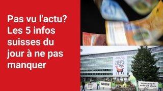 Les 5 infos à retenir dans l'actu suisse de ce lundi 25 octobre