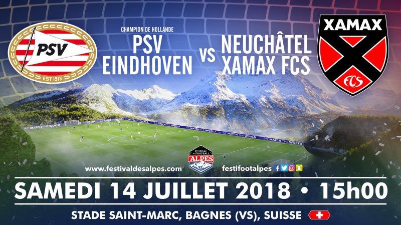 La deuxième affiche du Festival des Alpes mettra aux prises le PSV Eindhoven à Neuchâtel Xamax.