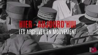 Archives en mouvement: la visite du Général Guisan