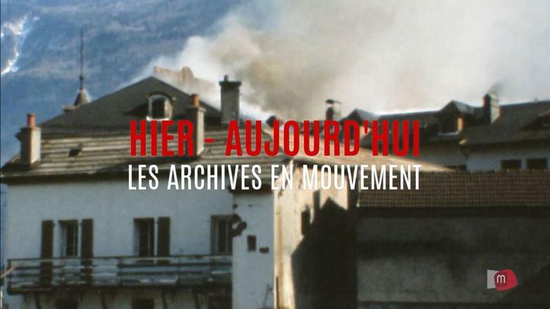 Cette semaine dans les archives en mouvement, l'incendie du Terminus de Martigny.