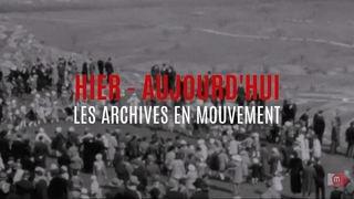 Archives en mouvement: tous à Valère pour Pâques