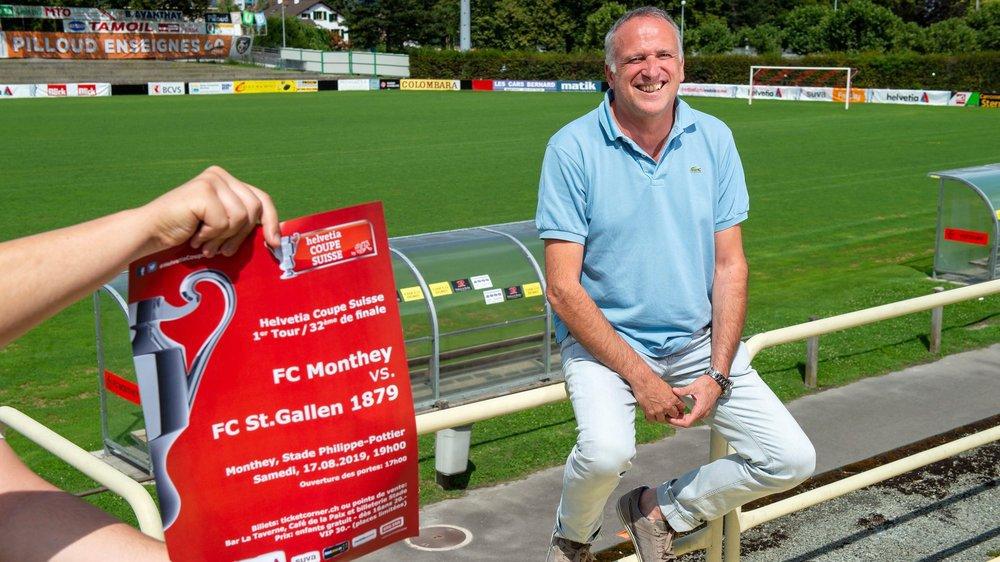 Dominique Farronato, président du FC Monthey, se réjouit de la venue du FC Saint-Gall.