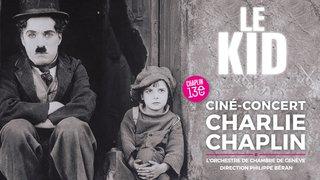 Ciné-Concert Charlie Chaplin - Le Kid