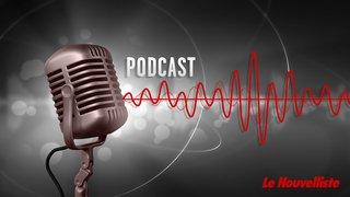 """Ecoutez les podcasts du """"Nouvelliste""""!"""