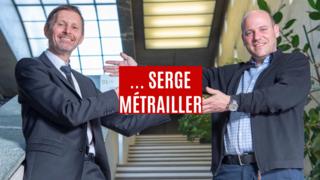 Quand Serge Métrailler rencontre... Serge Métrailler