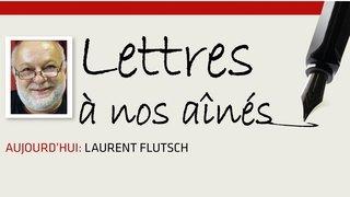 Coronavirus: la lettre de Laurent Flutsch à nos aînés