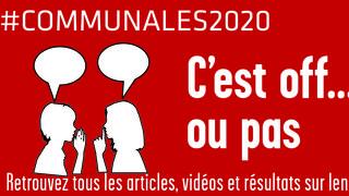 Communales 2020: c'est off...ou pas (2/6)
